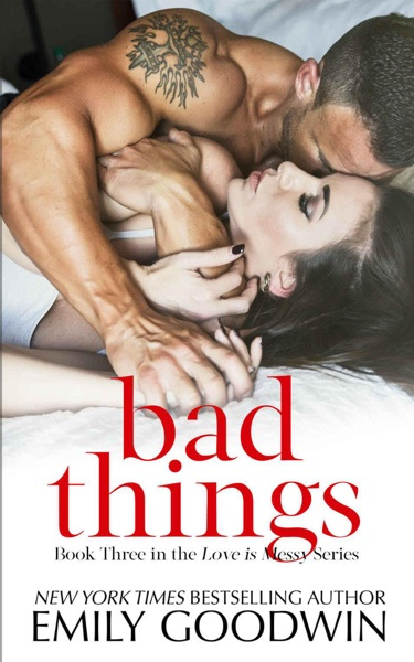 Bad Things (Cole & Ana #1) by Emily Goodwin Book Summary, Reviews and E-Book Download