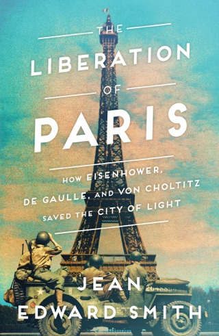 The Liberation of Paris by SIMON AND SCHUSTER DIGITAL SALES INC  book summary, reviews and downlod