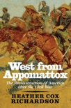 West from Appomattox book summary, reviews and download
