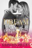 Dream With Me book summary, reviews and downlod