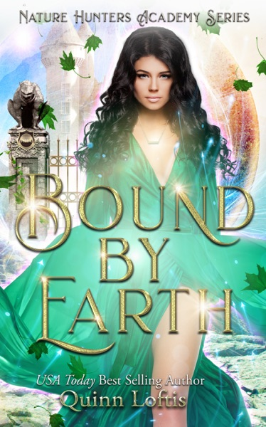 Bound by Earth by Quinn Loftis & Leslie McKee Book Summary, Reviews and E-Book Download