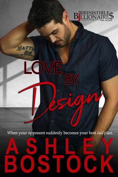 Love By Design by Ashley Bostock Book Summary, Reviews and E-Book Download