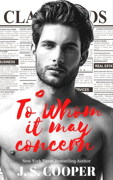 To Whom it May Concern by J. S. Cooper Book Summary, Reviews and E-Book Download