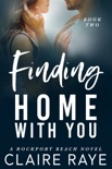 Finding Home with You book summary, reviews and download