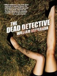 The Dead Detective book summary, reviews and downlod