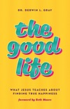 The Good Life book summary, reviews and download