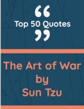 Art of War ( Top 50 Quotes) book summary, reviews and downlod