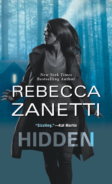 Hidden by Rebecca Zanetti Book Summary, Reviews and E-Book Download