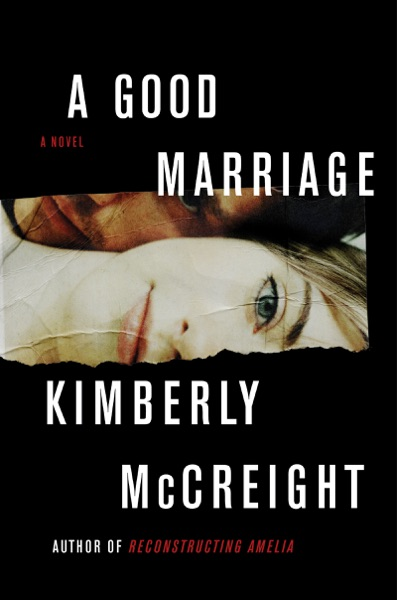 A Good Marriage by Kimberly McCreight Book Summary, Reviews and E-Book Download