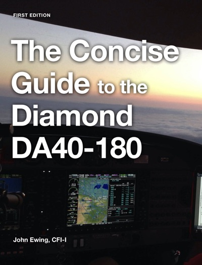 The Concise Guide to the Diamond DA40-180 by John Robert Ewing Book Summary, Reviews and E-Book Download