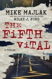 The Fifth Vital: A Prelude book summary, reviews and download