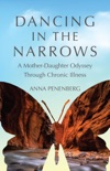 Dancing in the Narrows book synopsis, reviews