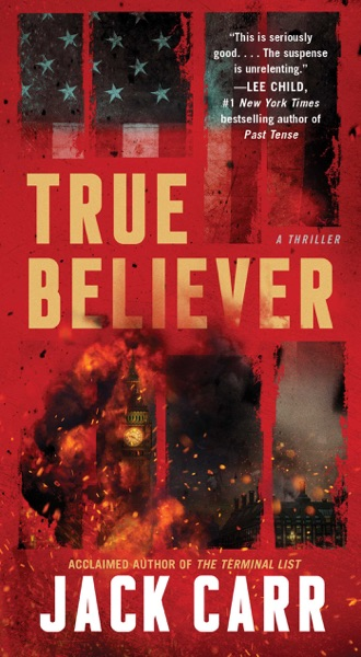 True Believer by Jack Carr Book Summary, Reviews and E-Book Download