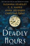 The Deadly Hours book summary, reviews and downlod