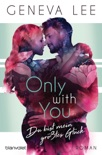 Only with You - Du bist mein größtes Glück book summary, reviews and downlod