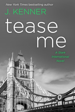 Tease Me: A Stark International Novel E-Book Download