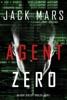 Agent Zero (An Agent Zero Spy Thriller—Book #1) book image