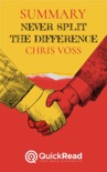 """Summary of """"Never Split the Difference"""" By Chris Voss book summary, reviews and downlod"""