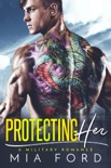 Protecting Her book summary, reviews and downlod