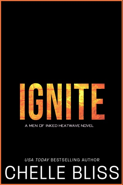 Ignite by Chelle Bliss Book Summary, Reviews and E-Book Download