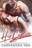His Captive book summary, reviews and downlod