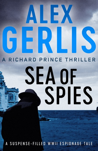 Sea of Spies by Alex Gerlis Book Summary, Reviews and E-Book Download