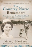 The Country Nurse Remembers book synopsis, reviews