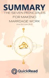"""Summary of """"The Seven Principles For Making Marriage Work"""" by John Gottman book summary, reviews and downlod"""