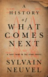 A History of What Comes Next e-book