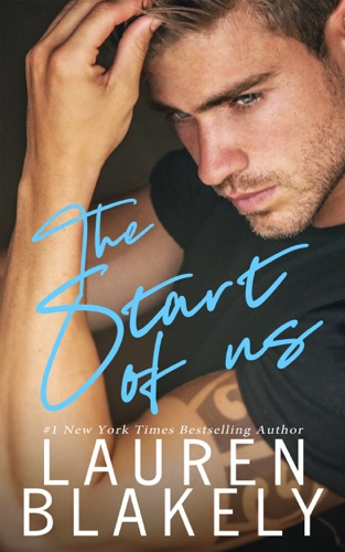 The Start of Us by Lauren Blakely Books book summary, reviews and downlod