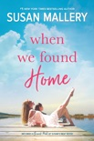 When We Found Home book summary, reviews and downlod