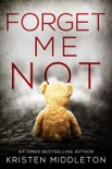 FORGET ME NOT book summary, reviews and download