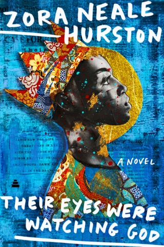 Their Eyes Were Watching God by Zora Neale Hurston E-Book Download