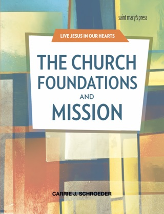 The Church: Foundations and Mission textbook download