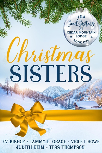 Christmas Sisters by Tess Thompson, Ev Bishop, Judith Keim, Tammy L. Grace & Violet Howe Book Summary, Reviews and E-Book Download