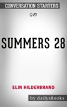 28 Summers by Elin Hilderbrand: Conversation Starters book summary, reviews and downlod
