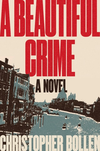 A Beautiful Crime by Christopher Bollen E-Book Download