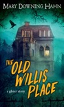The Old Willis Place book summary, reviews and download