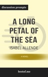 A Long Petal of the Sea: A Novel by Isabel Allende (Discussion Prompts) book summary, reviews and downlod