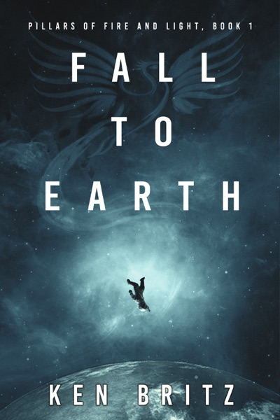 Fall to Earth by Ken Britz Book Summary, Reviews and E-Book Download