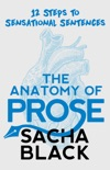 The Anatomy of Prose book summary, reviews and download