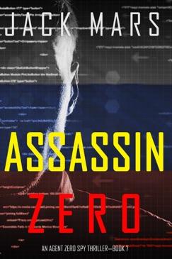 Assassin Zero (An Agent Zero Spy Thriller—Book #7) E-Book Download