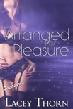 Arranged for Pleasure book summary, reviews and downlod
