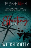 Effecting the End book summary, reviews and downlod
