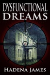Dysfunctional Dreams book summary, reviews and downlod