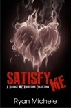 Satisfy Me book summary, reviews and downlod