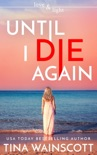 Until I Die Again book summary, reviews and download