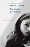 Me llamo Lucy Barton book summary, reviews and downlod