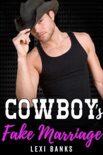 Cowboy's Fake Marriage book summary, reviews and download