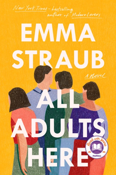 All Adults Here by Emma Straub Book Summary, Reviews and E-Book Download